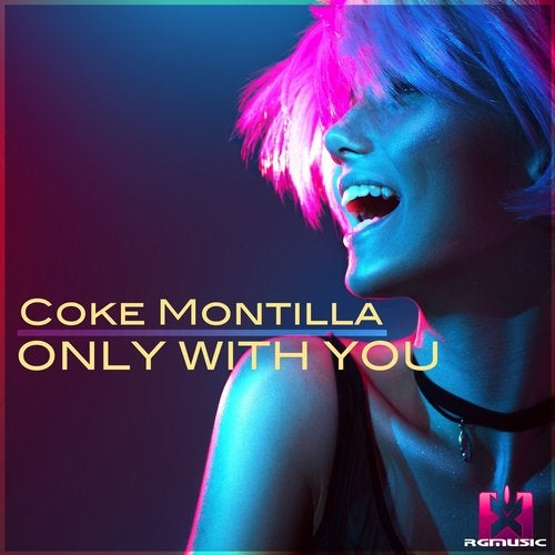 Coke Montilla - Only With You