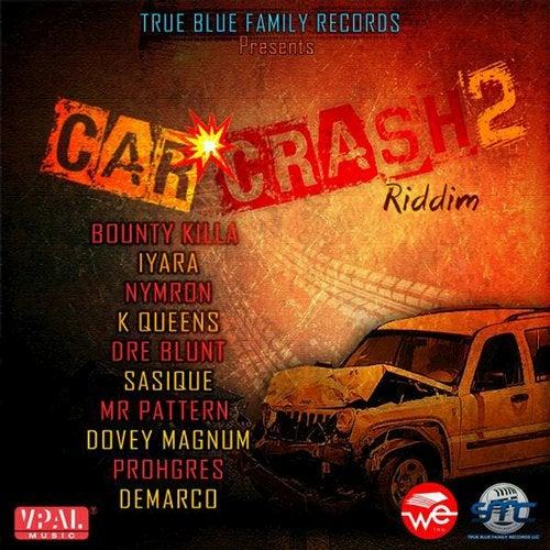 Car Crash 2 Riddim