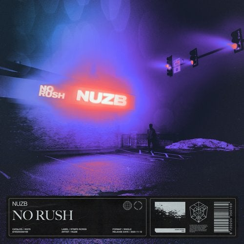 No Rush (Extended Mix) by NUZB on Beatport