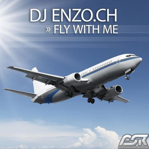 DJ Enzo.ch - Fly With Me