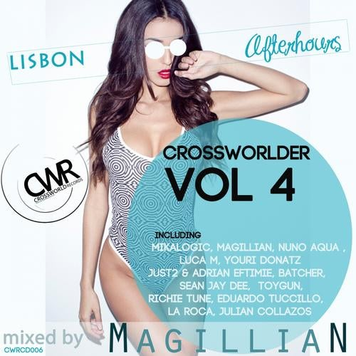 Crossworlder Vol. 4 - Lisbon Afterhours from Crossworld Records on Beatport Image