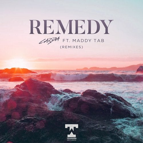 Remedy (Feat. Maddy Tab) (Remixes)