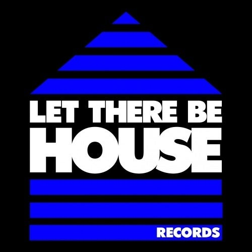Let There Be House & In It Together Records - The Anthology 2020