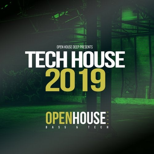 Open House Deep presents Tech House 2019 from Open House