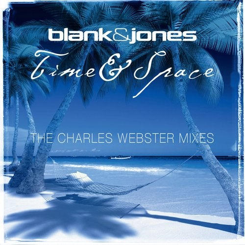 Time & Space (The Charles Webster Mixes)