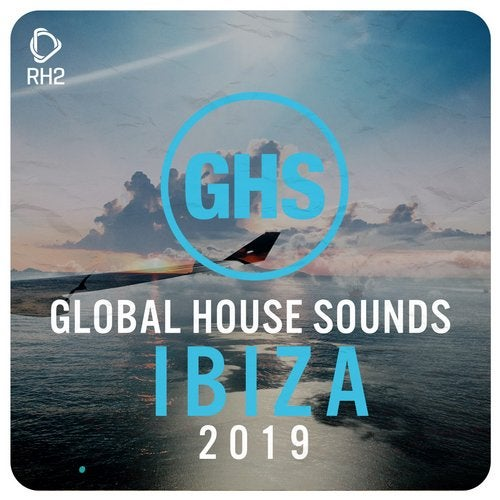 Global House Sounds - Ibiza 2019