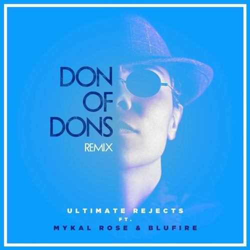 Don of Dons feat. Mykal Rose and Blufire