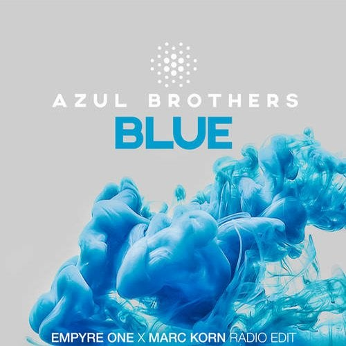 Azul Brothers - Blue (Empyre One x Marc Korn Radio Edit) [2019]