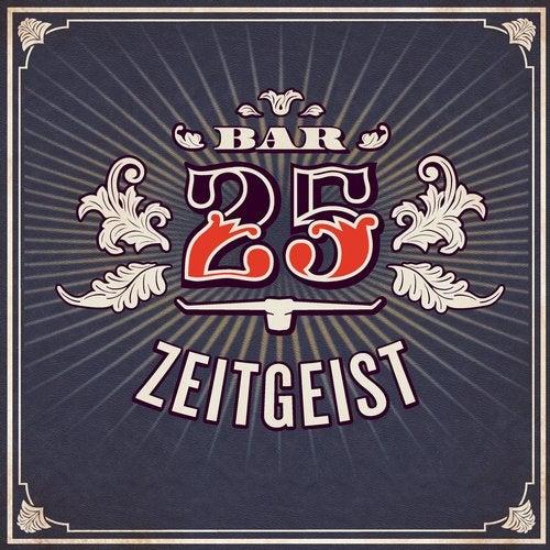 Bar 25 - Zeitgeist