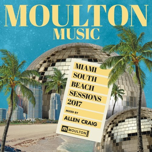 Miami South Beach Sessions 2017 Mixed By Allen Craig