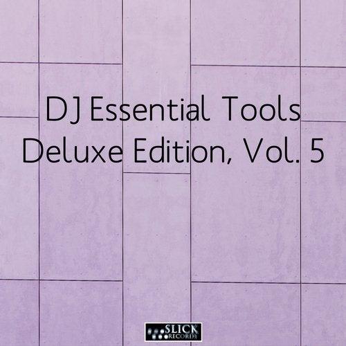 DJ Essential Tools: Deluxe Edition, Vol. 5