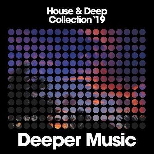 House & Deep Collection '19