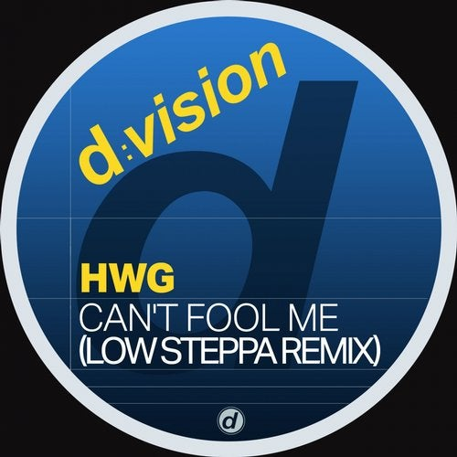 Can't Fool Me (feat. HNY) [Low Steppa Remix]