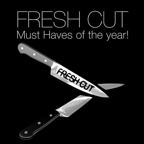 Fresh Cut Must Haves of the year