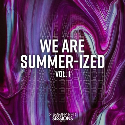 We Are Summer-ized Vol. 1