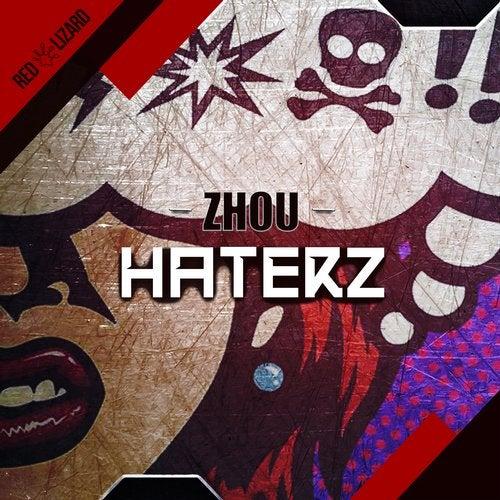 wholesale dealer 58b2a 035b6 Haterz (Original Mix) by Zhou on Beatport