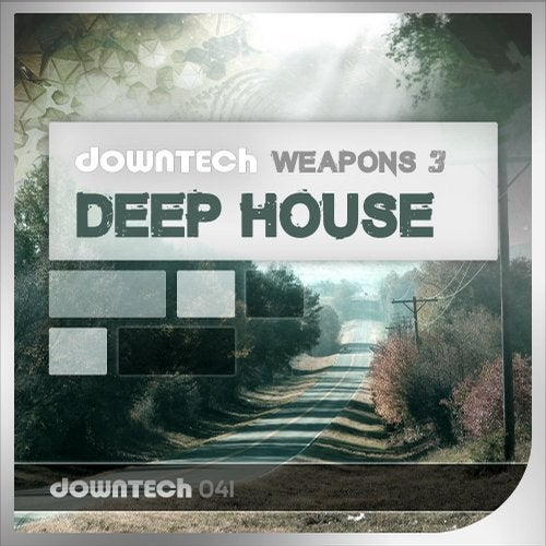 Downtech Weapons 3 - Deep House