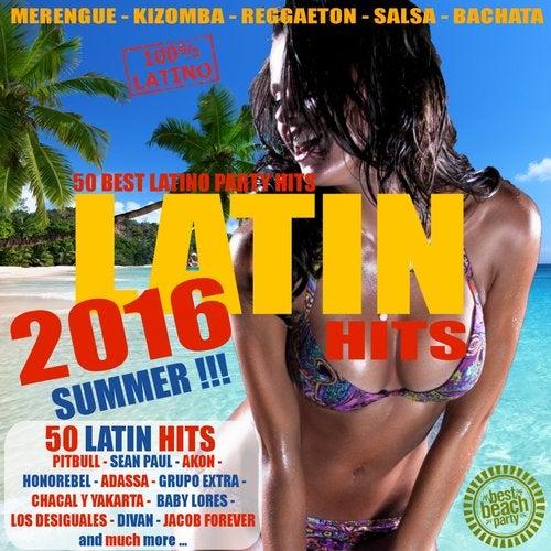 Latin Summer Hits 2016 - 50 Best Latino Party Hits