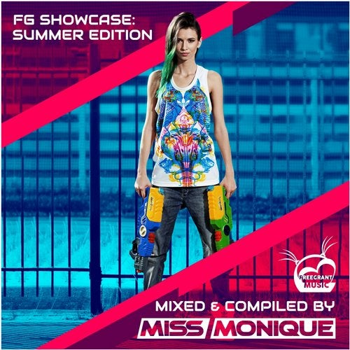 FG Showcase: Summer Edition (Mixed & Compiled by Miss Monique)