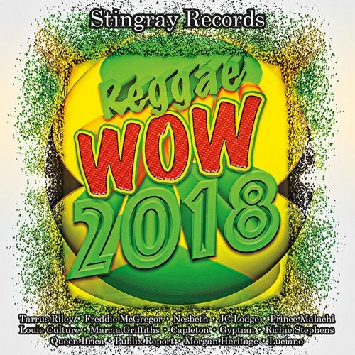 Stingray Records Presents: Reggae Wow 2018