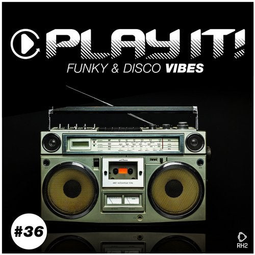 Play It! - Funky & Disco Vibes Vol. 36