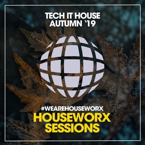 Tech It House (Autumn '19)