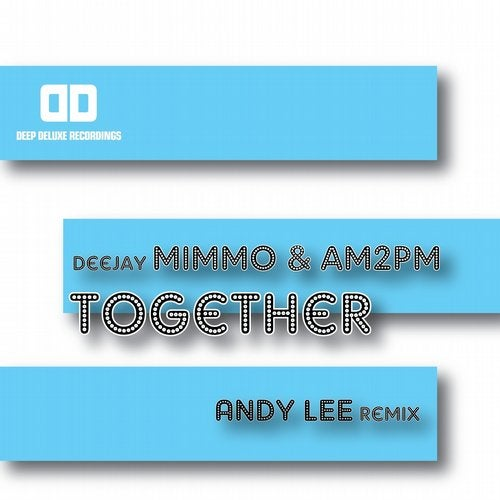 Together (Andy Lee Remix)