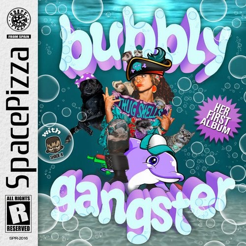 Bubbly Gangster