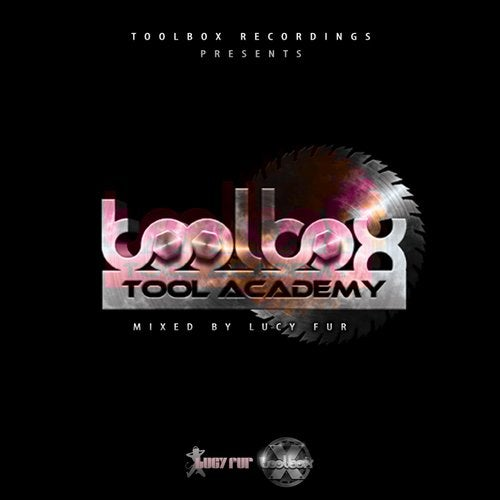 Tool Academy, Vol. 2 (Mixed by Lucy Fur)