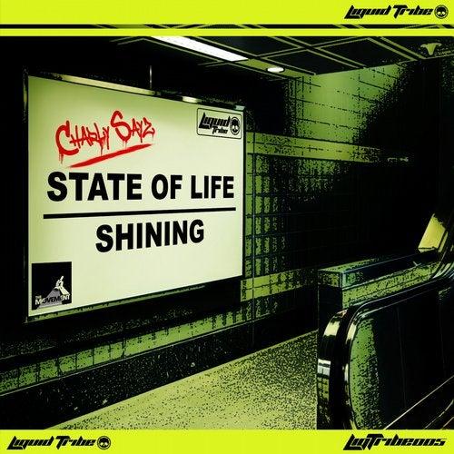 Charlysayz - State Of Life / Shining [LIQTRIBE005]