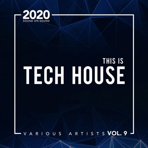 This Is Tech House, Vol. 9