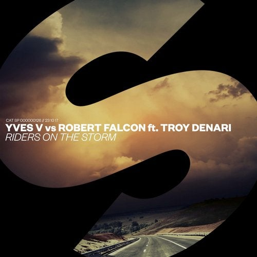 Yves V vs. Robert Falcon ft. Troy Denar - Riders On The Storm (Extended Mix)