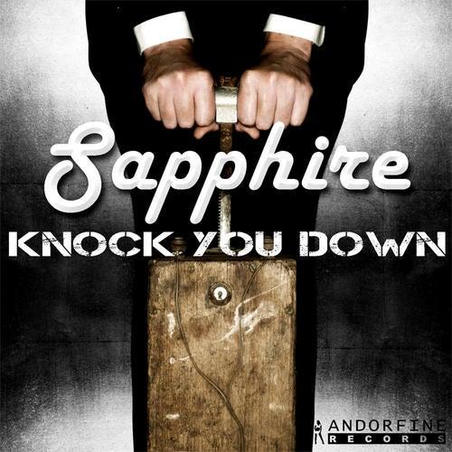 Sapphire - Knock You Down
