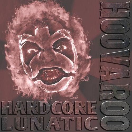 Hardcore Lunatic