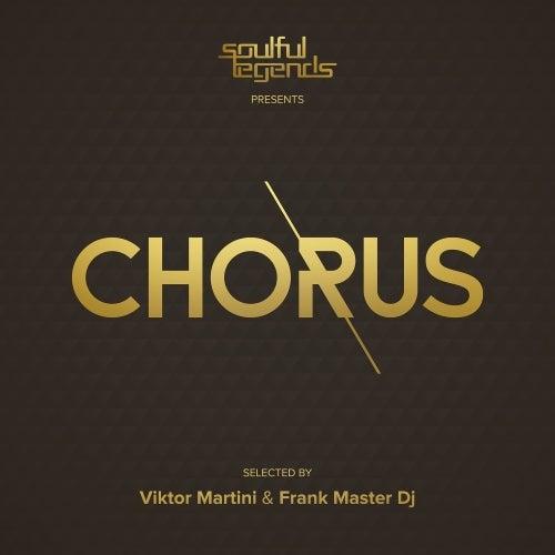 Chorus (Selected By Viktor Martini & Frank Master DJ)