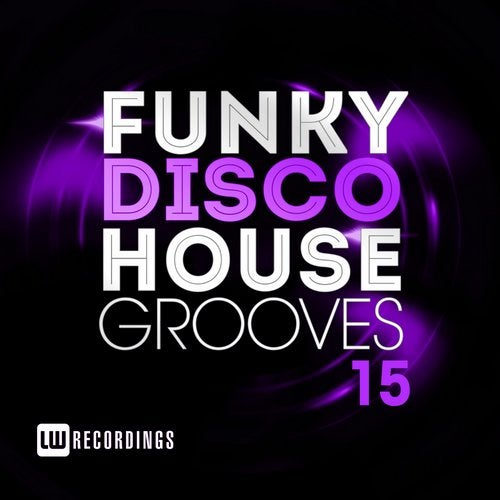 Funky Disco House Grooves, Vol. 15