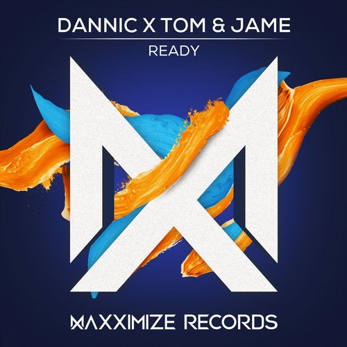 Dannic,                                          Tom , Jame - Ready (Extended Mix)