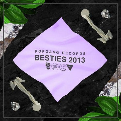 POPGANG Records Besties 2013