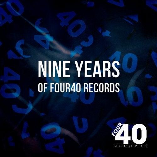 Nine Years Of Four40