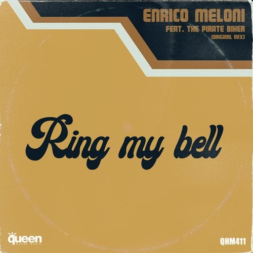 Ring My Bell (Feat. The Pirate Biker)