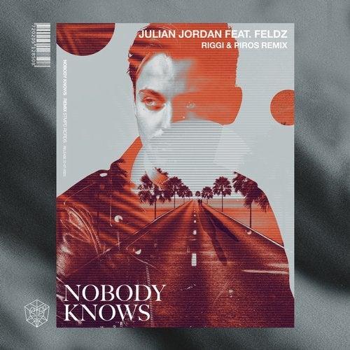 Nobody Knows feat. Feldz (Riggi & Piros Remix) by Julian Jordan ...