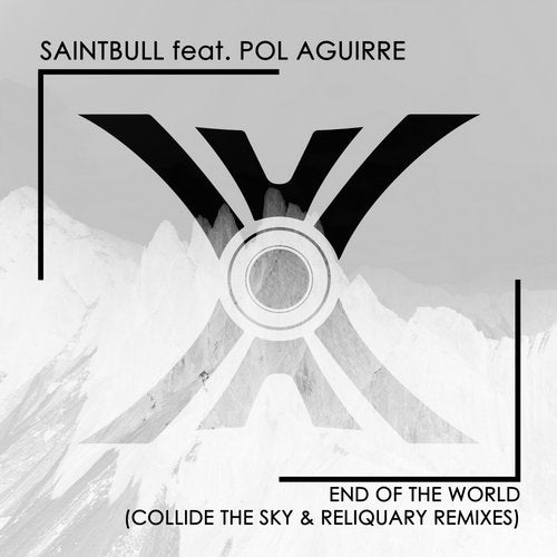 End Of The World (Collide The Sky & Reliquary Remixes)