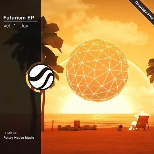 Futurism EP, Vol. 1: Day