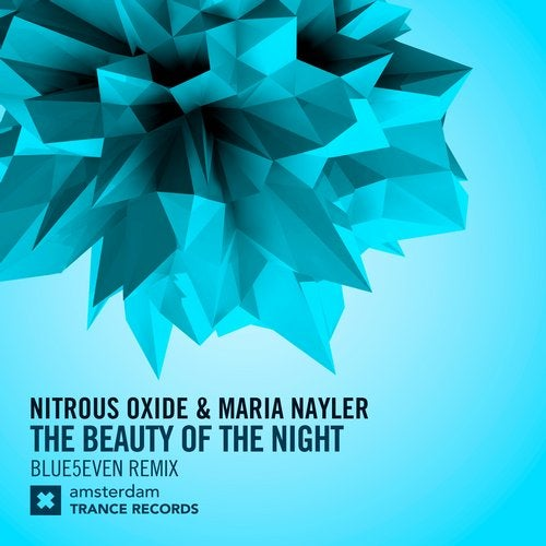Nitrous Oxide, Maria Nayler - The Beauty Of The Night (Blue5even Extended Mix) [Amsterdam Trance Records (RazNitzanMusic)]