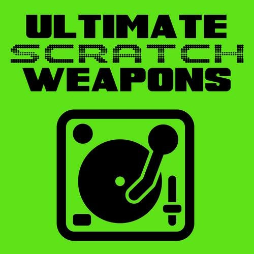 Ultimate Scratch Weapons