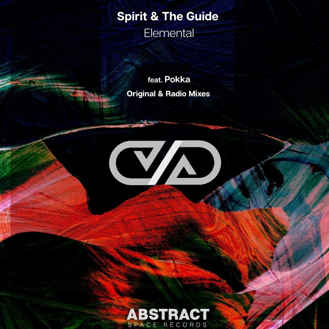 Spirit & the Guide Ft. Pokka - Elemental