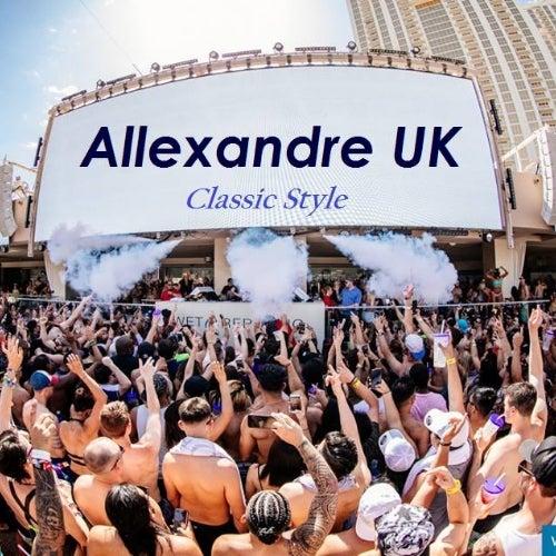 Classic Vegas Wet Republic  Allexandre UK: Tracks on Beatport