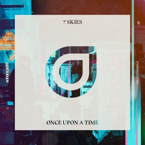 7 Skies - Once Upon A Time (Extended Mix)