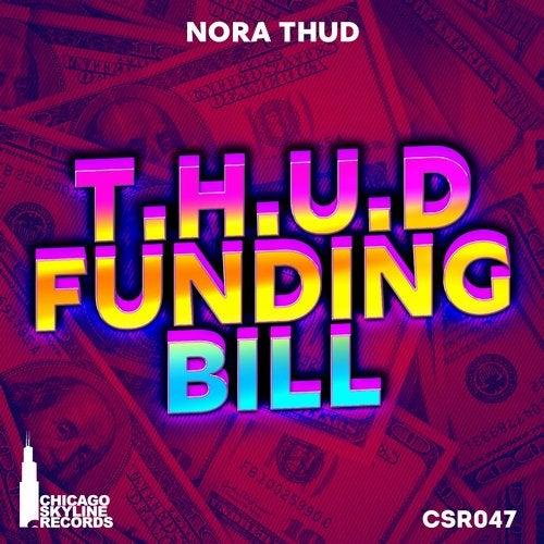 T.H.U.D. Funding Bill