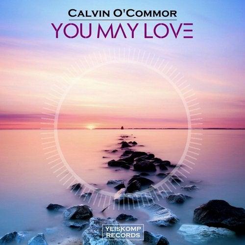 Calvin O'Commor - YOU MAY LOVE